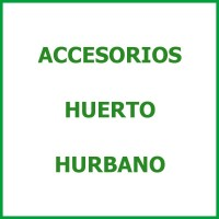 Accesorios Huerto Hurbano